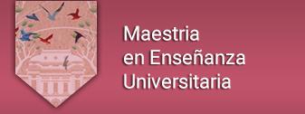 Programa de Especialización y Maestría en Enseñanza Universitaria
