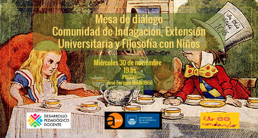 30/11 – Mesa de diálogo Comunidad de Indagación, Extensión Universitaria y Filosofía con Niños